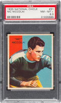 Football Cards:Singles (Pre-1950), 1935 National Chicle Nic Niccolai #31 PSA NM-MT+ 8.5 - Pop Two,Four Higher. ...