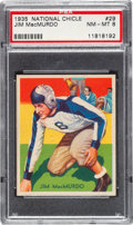 Football Cards:Singles (Pre-1950), 1935 National Chicle Jim MacMurdo #29 PSA NM-MT 8 - Only TwoHigher. ...