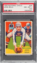 Football Cards:Singles (Pre-1950), 1935 National Chicle John Isola #26 PSA NM-MT+ 8.5 - Pop One, ThreeHigher. ...