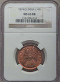 India:British India, India: British India. Victoria 1/4 Anna 1874-(c) MS65 Red and Brown NGC,...