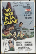 "Movie Posters:War, No Man Is an Island (Universal International, 1962). One Sheet (27""X 41""). The true story of George Tweed, an American serv..."