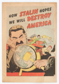 Golden Age (1938-1955):Non-Fiction, How Stalin Hopes We Will Destroy America #nn (Joe Lowe Co., 1951)Condition: FR....