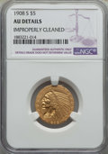Indian Half Eagles: , 1908-S $5 -- Improperly Cleaned -- NGC Details. AU. NGC Census: (19/478). PCGS Population: (28/424). CDN: $900 Whsle. Bid f...