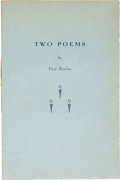 "Books:Literature 1900-up, Paul Bowles. Two Poems [""Watervariation"" and ""Message""]. NewYork City: The Modern Editions Press, [no date, 193..."