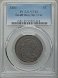 1803 1C Small Date, Small Fraction VF25 PCGS. PCGS Population: (67/291). NGC Census: (33/193). Mintage 3,131,691. ...(PC...