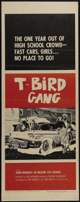"T-Bird Gang (Film Group, Inc., 1959). Insert (14"" X 36""). Well-done tale of a young man just out of high schoo..."