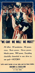 "Movie Posters:War, World War II Propaganda (Brown & Bigelow, 1943). Poster (19"" X39"") ""We Can! We Will! We Must!"" Jes Wilhelm Schlaikjer Artwo..."