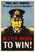 "Movie Posters:War, World War II Propaganda (Joint Labor-Management War ProductionDrive Committees, 1943). Poster (15"" X 22"") ""Better Work to W..."