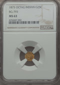 California Fractional Gold , 1873 25C Indian Octagonal 25 Cents, BG-793, R.5, MS63 NGC. NGCCensus: (1/4). PCGS Population: (11/16). ...
