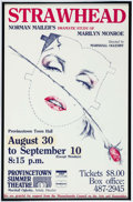 Memorabilia:Poster, Strawhead Marilyn Monroe Play by Norman Mailer Poster(Provincetown Summer Theatre, 1983)....