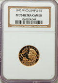 Modern Issues, 1992-W $5 Columbus Gold Five Dollar PR70 Ultra Cameo NGC. NGC Census: (1380). PCGS Population: (362)....