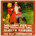 "Movie Posters:Western, The Primitive Call (Fox, 1917). Six Sheet (81"" X 81"").. ..."