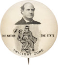 Political:Pinback Buttons (1896-present), William Jennings Bryan: No Twilight Zone Button....