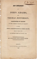 "Political:Small Paper (pre-1896), William Alexander Duer. ""An Eulogy on John Adams and ThomasJefferson""...."