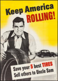 "Movie Posters:War, World War II Propaganda (U.S. Government Printing Office, 1942).Poster (28.5"" X 40""). ""Keep America Rolling."" War.. ..."
