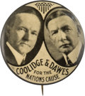 "Political:Pinback Buttons (1896-present), Coolidge & Dawes: Iconic ""Coolidge and Dawes for the Nation'sCause"" 1¼"" Pinback Jugate...."