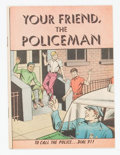 Silver Age (1956-1969):Miscellaneous, Your Friend, The Policeman #nn (Custom Comics Inc., 1968)Condition: VF/NM....