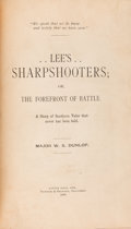 Books:Americana & American History, Major W. S. Dunlop. Lee's Sharpshooter; or, the Forefront ofBattle. A Story of Southern Valor That Never Has Been Told...