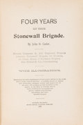 Books:Americana & American History, John O. Casler. Four Years in the Stonewall Brigade. Guthrie(Oklahoma): State Capital Printing Company, 1893....