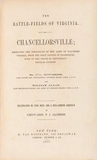Jedediah Hotchkiss and William Allan. The Battle-Fields of Virginia. Chancellorsville: Embracing the Operations