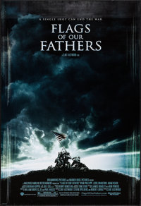 "Flags of Our Fathers & Others Lot (Warner Brothers, 2006). One Sheets (3) (27"" X 40"" & 27"" X 41&q..."