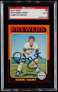 Baseball Cards:Singles (1970-Now), Signed 1975 Topps Robin Yount #223 SGC Authentic....