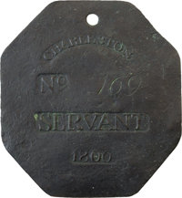 1806 Charleston SERVANT Slave Hire Badge, Number 169, a Very Fine Example of One of the Earliest Dates
