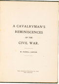 Books:Americana & American History, Howell Carter. A Cavalryman's Reminiscences of the CivilWar. New Orleans: The American Printing Co., Ltd., [nd,...