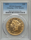 Liberty Double Eagles: , 1899 $20 -- Cleaning -- PCGS Genuine. Unc Details. NGC Census: (606/23191). PCGS Population: (624/13598). CDN: $1,355 Whsle...