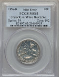 Errors, 1976-D 25C Clad Washington Quarter -- Reverse Struck In Wire -- MS63 PCGS.. From The Blue Angel Collection of Bicentenn...