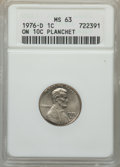 1976-D 1C Lincoln Cent -- Struck on a 10C Planchet -- MS63 ANACS. From The Blue Angel Collection of Bicentennia