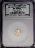 California Fractional Gold: , 1871 25C Liberty Round 25 Cents--Mount Removed--NCS. AU Details.BG-813, R.3. Yellow-gold surfaces reveal evidence of mount...
