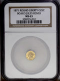 California Fractional Gold: , 1871 25C Liberty Round 25 Cents, BG-813, R.3, MS63 NGC. Yellow-goldpatina bathes lustrous surfaces. The design elements ar...