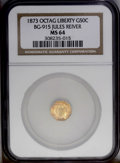 California Fractional Gold: , 1873 50C Liberty Octagonal 50 Cents, BG-915, Low R.4, MS64 NGC.Reddish-gold surfaces exhibit sharply defined motifs. Both ...