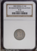 Bust Dimes: , 1820 10C Small 0 JR-6, R.3. Reiver state b. Fine 12 NGC. Excellentcolor and the only surface problem is a small rough area...
