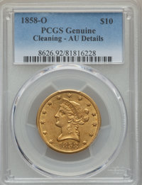1858-O $10 -- Cleaning -- PCGS Genuine. AU Details. Variety 1....(PCGS# 8626)
