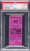 Baseball Collectibles:Tickets, 1918 World Series Game Three Ticket Stub, PSA Authentic. ...