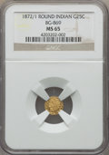 California Fractional Gold , 1872/1 25C Indian Round 25 Cents, BG-869, Low R.4, MS65 NGC. NGCCensus: (7/0). PCGS Population: (13/2). ...