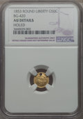 California Fractional Gold , 1853 50C Liberty Round 50 Cents, BG-420, Low R.7, -- Holed -- NGCDetails. AU. PCGS Population: (0/6). ...