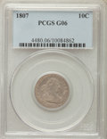 Early Dimes: , 1807 10C Good 6 PCGS. PCGS Population: (8/350). Mintage 165,000....
