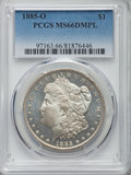 1885-O $1 MS66 Deep Mirror Prooflike PCGS. PCGS Population: (47/1). NGC Census: (21/1). ...(PCGS# 97163)