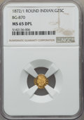 California Fractional Gold , 1872/1 25C Indian Round 25 Cents, BG-870, R.3, MS65 Deep MirrorProoflike NGC. NGC Census: (9/2). ...