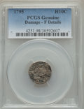 Early Half Dimes: , 1795 H10C -- Damage -- PCGS Genuine. Fine Details. NGC Census:(10/298). PCGS Population: (16/524). CDN: $1,750 Whsle. Bid ...