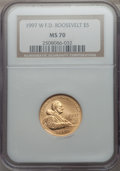 Modern Issues, 1997-W $5 F.D.R. Gold Five Dollar, MS70 NGC. NGC Census: (471). PCGS Population: (235). . From The Mile High Colle...