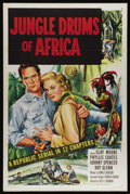 "Movie Posters:Adventure, Jungle Drums of Africa (Republic, 1953). One Sheet (27"" X 41"").Classic adventure serial about an intrepid explorer and a mi..."