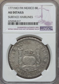 Mexico, Mexico: Charles III 8 Reales 1771 Mo-FM AU Details (SurfaceHairlines) NGC,...