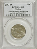 Statehood Quarters: , 2003-D 25C Maine MS68 PCGS. Michael Fuller Collection. PCGSPopulation (9/0). NGC Census: (11/0). (#14019)...