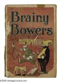 """Platinum Age (1897-1937):Miscellaneous, Brainy Bowers and Drowsy Duggan Getting On #nn (Star, 1905)Condition: PR. """"Scarce""""according to Overstreet, this book's full..."""