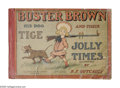 Platinum Age (1897-1937):Miscellaneous, Buster Brown His Dog Tige And Their Jolly Times (Cupples &Leon, 1906) Condition: FR. 68 pages, 16 5/8 by 11 3/8 inches.Tap...