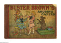 Platinum Age (1897-1937):Miscellaneous, Buster Brown's Amusing Capers (Cupples & Leon, 1908) Condition: FR. 58 pages. Approx. 16 1/2 x 11 inches. Attractive interio...